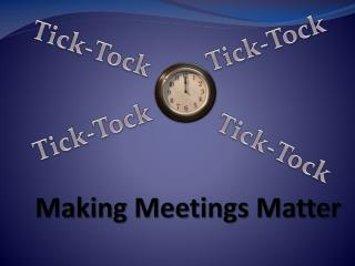 Making Meetings Matter