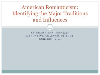 American Romanticism: Identifying the Major Traditions and Influences