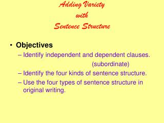 Adding Variety with Sentence Structure