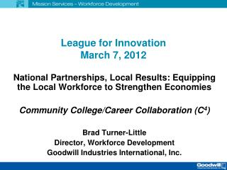 League for Innovation March 7, 2012