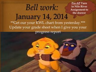 Bell work: January 14, 2014