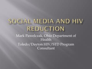 Social Media and HIV Reduction