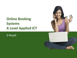 Online Booking Systems A Level Applied ICT