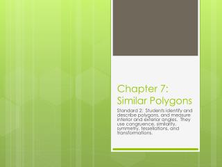Chapter 7 :  Similar Polygons