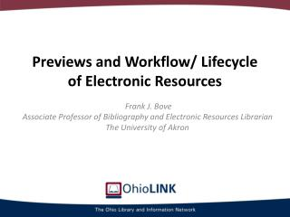 Previews and Workflow/ Lifecycle of Electronic Resources