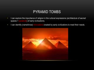 Pyramid Tombs