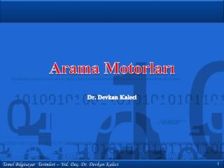 Arama Motorları Dr.  Devkan  Kaleci