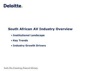 South African AV Industry Overview