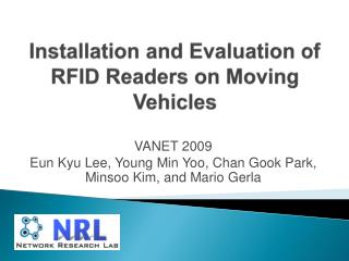 PPT - Installation and Evaluation of RFID Readers on Moving