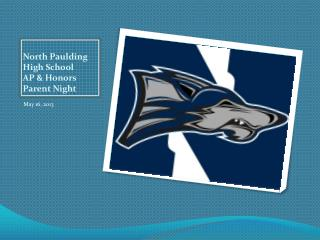 North Paulding High School AP & Honors Parent Night