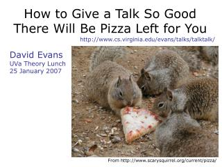 How to Give a Talk So Good There Will Be Pizza Left for You