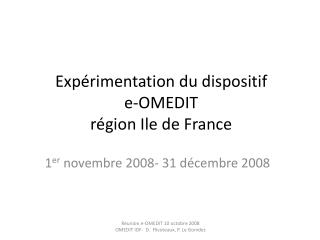 Expérimentation du dispositif  e-OMEDIT  région Ile de France