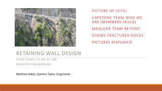Retaining Wall Design Slope Stability on US-189 MAQuiGr Engineering