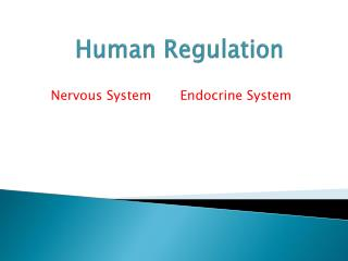 Human Regulation