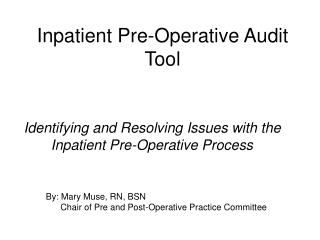 Inpatient Pre-Operative Audit Tool