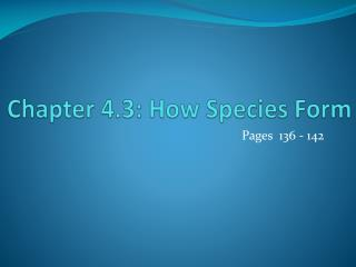 Chapter 4.3: How  Species Form