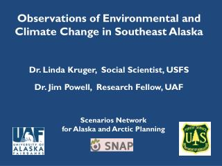 Scenarios Network  for Alaska and Arctic Planning