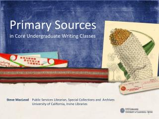 Primary Sources in Core Undergraduate Writing Classes