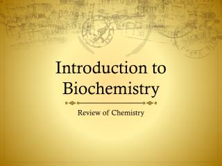 Introduction to Biochemistry
