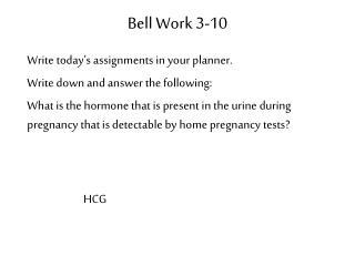 Bell Work 3-10