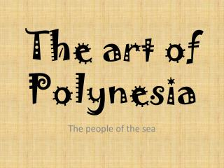 The art of Polynesia
