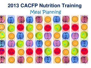 2013 CACFP Nutrition Training