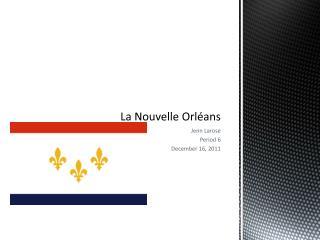 La N ouvelle Orléans