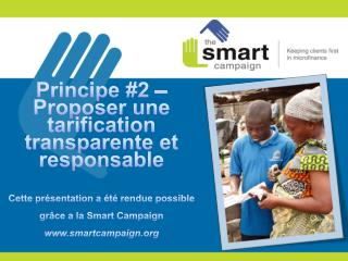 Principes de protection des clients Principe 2 en pratique