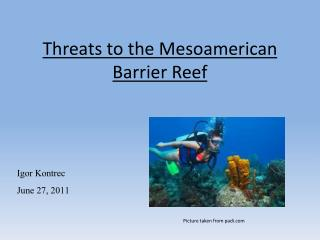 Threats to the Mesoamerican Barrier Reef