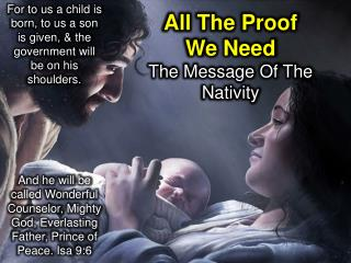 All The Proof We Need The Message Of The Nativity