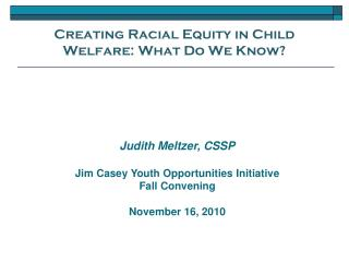 Creating Racial Equity in Child Welfare: What Do We Know?