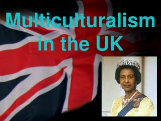 Multiculturalism in the UK