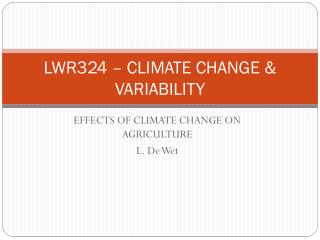 LWR324 – CLIMATE CHANGE & VARIABILITY