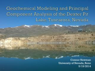 Geochemical Modeling and Principal Component Analysis of the Dexter Pit Lake, Tuscarora, Nevada