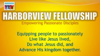 HARBORVIEW FELLOWSHIP