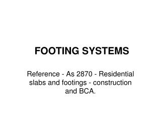 FOOTING SYSTEMS