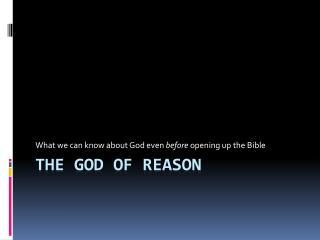 The God of reason