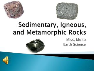 Sedimentary, Igneous, and Metamorphic Rocks