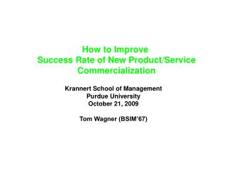 How to Improve  Success Rate of New Product/Service  Commercialization