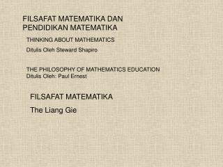 THE PHILOSOPHY OF MATHEMATICS EDUCATION   Ditulis Oleh: Paul Ernest