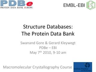 Structure Databases: The Protein Data Bank