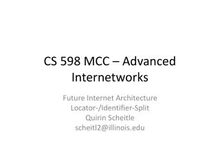 CS 598 MCC – Advanced Internetworks