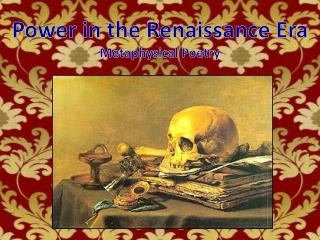 Power in the Renaissance Era Metaphysical Poetry