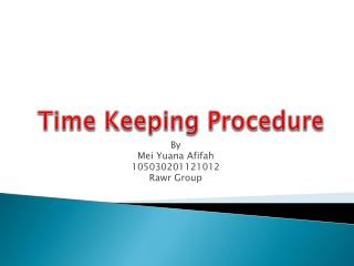 Time Keeping Procedure