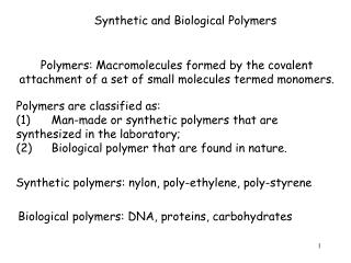 Synthetic and Biological Polymers