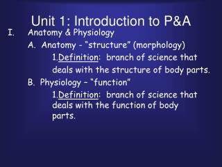 Unit 1: Introduction to P&A