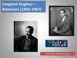Langston  Hughes—American (1902-1967)