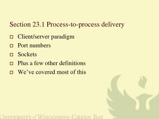Section 23.1 Process-to-process delivery