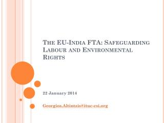 The EU-India FTA: Safeguarding Labour and Environmental Rights