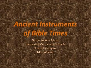 Ancient Instruments  of Bible Times